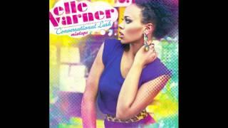 Feel Like A Woman-Elle Varner