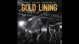 "Just Juice - ""Gold Lining"" (Official Audio)"