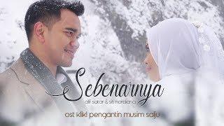 Sebenarnya (OST Klik! Pengantin Musim Salju) - Alif Satar & Siti Nordiana