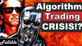 Algorithmic Trading CRISIS In the Stock Market | Stock Market Crash