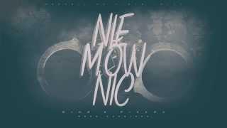 Diho X Pikers - Nie Mow Nic (prod. Asad Jhon)