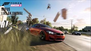 Forza Horizon 3 Soundtrack │ RUFUS - Like An Animal