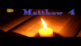 (40) Matthew 4 - Holy Bible (KJV)