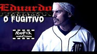 """Eduardo Taddeo - O Fugitivo (CLIPE) 2017 """" ᴴᴰ RapFlix Favela"""