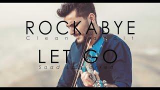 Rockabye (Clean bandit) / Let Go (Saad lamjarred) [ MASHUP Violin cover by Andre Soueid ]