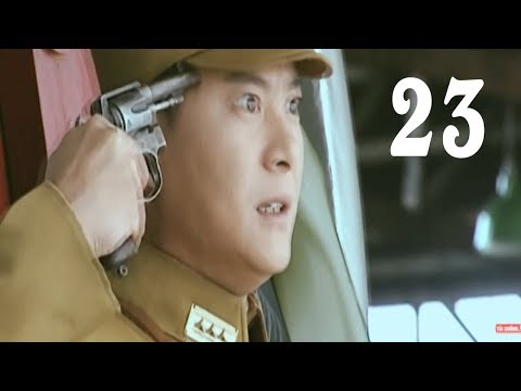 Phim Hành Động Thuyết Minh  Anh Hùng Cảm Tử Quân  Tập 23 | Phim Võ Thuật Trung Quốc Mới Nhất 2018