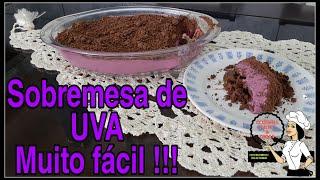 SOBREMESA INCRÍVEL feita com 4 ingredientes em MENOS de 10 MINUTOS | SEM FORNO | Torta de UVA