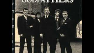 THE GODFATHERS - SHE GIVES ME LOVE