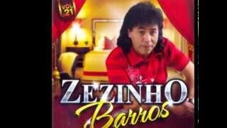 ZEZINHO BARROS 2013 - SEU AMANTE SIM