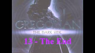 Gregorian - The Dark Side - 13 - The End