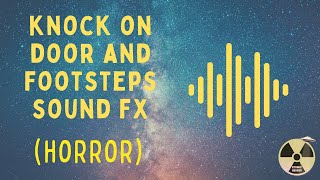 Horror Sound Effect - Knock On Door And Footsteps