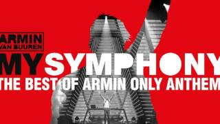 Armin Van Buuren - My Symphony (The Best Of Armin Only Anthem) - Official Audio