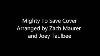 Mighty To Save-Hillsong COVER