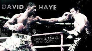 David Haye - Speed & Power | Highlights (Reuploaded)