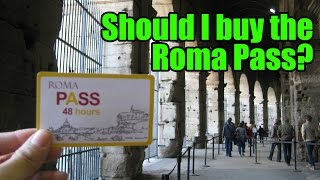 Roma Pass Review: Should you buy it?