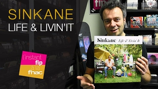 L'instant Fip à la Fnac présente Life & Livin' It de Sinkane