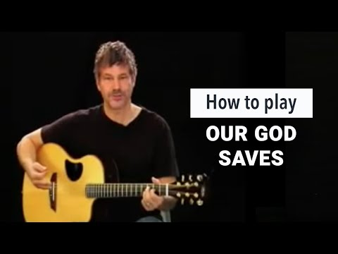 paul-baloche-how-to-play-our-god-saves-leadworshipdotcom