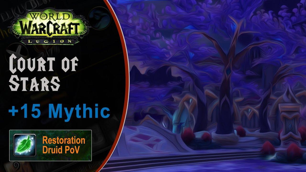 [LGN] Court of Stars +15 Mythic, Restoration Druid PoV (Game Sounds Only)