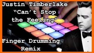 Can't Stop the Feeling (Remix) - Justin Timberlake (beat making on Maschine)
