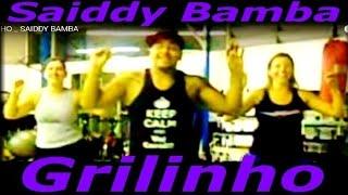 GRILINHO _ SAIDDY BAMBA