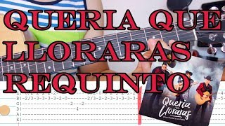 Queria que lloraras - Ulices Chaidez- Guitarra Requinto Tutorial