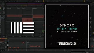 Dynoro & Gigi D'Agostino – In My Mind Ableton Remake (Full Project)