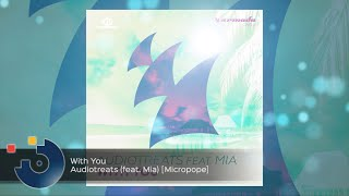 Audiotreats (feat. Mia) - With You