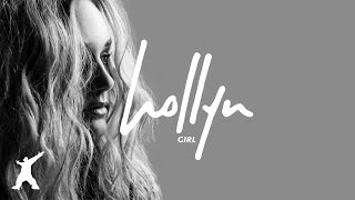 Hollyn - Girl [feat. Tree Giants] (Official Audio Video)