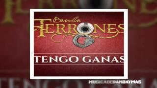 Banda Terrones - Tengo Ganas - Estreno 2016