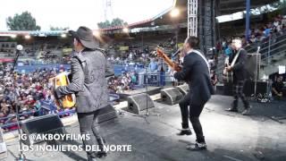 """""""Locos Desde Ayer"""" Los Inquietos Del Norte Desde Pico Rivera 2014"""