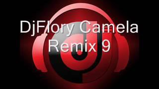 DjFlory Camela Remix 9