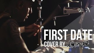 blink-182 - First Date (cover by blinkers-182)