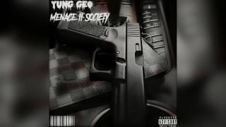 """Yung Geo - """"Menace II Society"""" (Official Audio)"""
