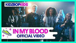 KIDZ BOP Kids – In My Blood (Official Music Video) [KIDZ BOP 38]