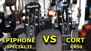 EPIPHONE SPECIAL II  VS  CORT CR50  -  Guitar Battle #3
