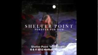 Shelter Point - Hold On Me [HF035]