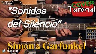 Sonidos del Silencio - Simon & Garfunkel Cover/Tutorial Guitarra