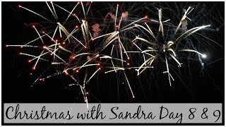 Happy New Year | Christmas with Sandra Day 8 & 9