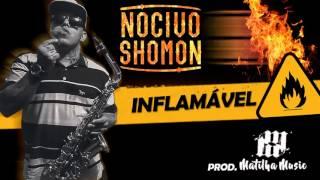 Nocivo Shomon  - Inflamável