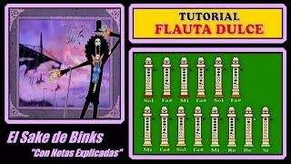 "El Sake de Binks - One Piece en Flauta Dulce ""Con Notas Explicadas"""
