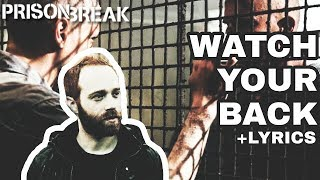Watch Your Back - Sam Tinnesz (Prison Break/Season 5) LYRICS