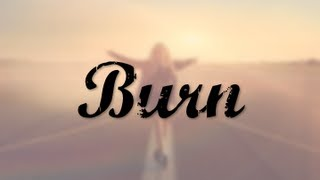 Ellie Goulding - Burn (Lyric Video)