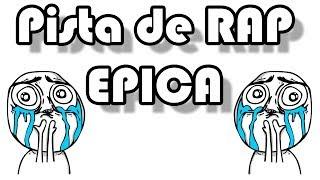 Pista de Rap Epica Epic Beat USO LIBRE Hecha en Fl Studio 10 Ideal para Rap Friki