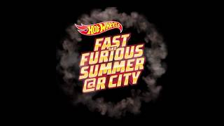 Fast and Furious Summer at R City!