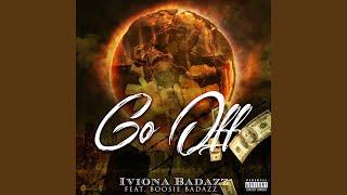 Go Off Feat. Boosie Badazz
