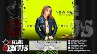 Jordanne Patrice - New Me [Tahiti Riddim] June 2015