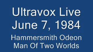 Ultravox Man Of Two Worlds Live