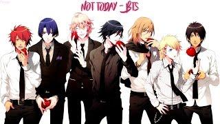 Nightcore ・ Not Today - BTS /Switching Vocals/