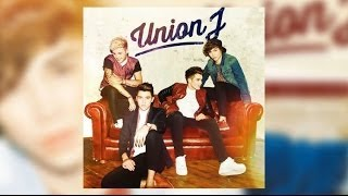 Union J - Last Goodbye
