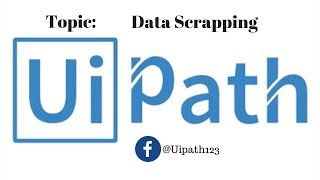Data Scrapping - uipath tutorials for beginners